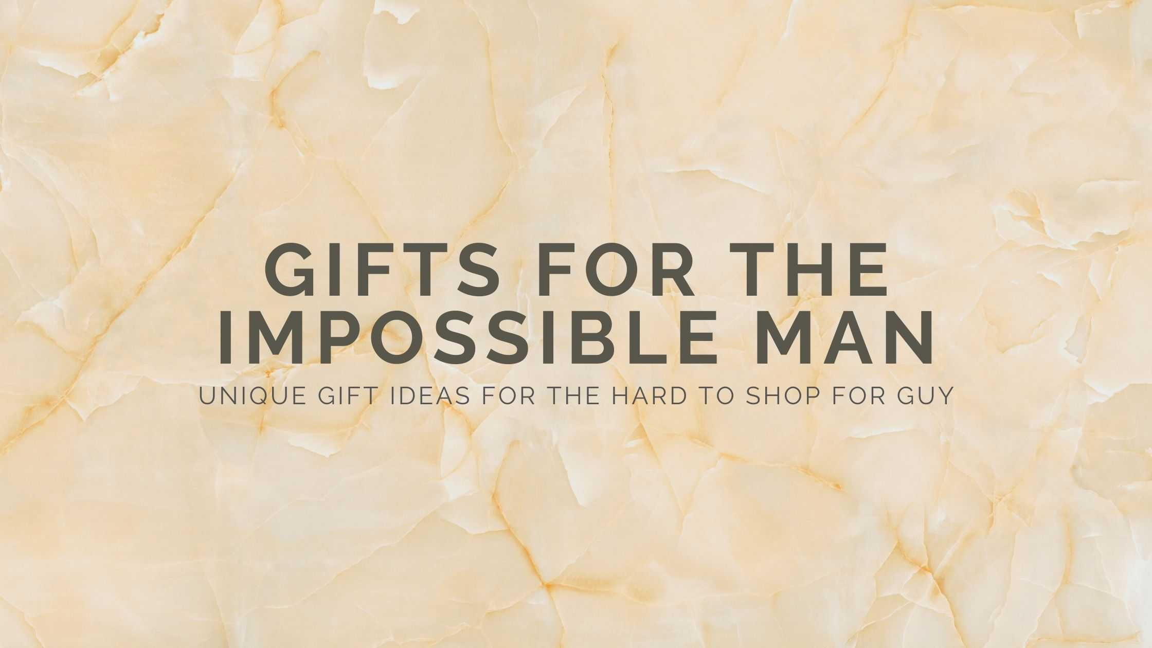 29 Gifts for Hard to Buy for Men That Makes Your Life Easier (2021)