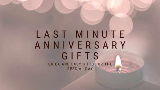 20+ Last-Minute Anniversary Gift Ideas to Save the Day