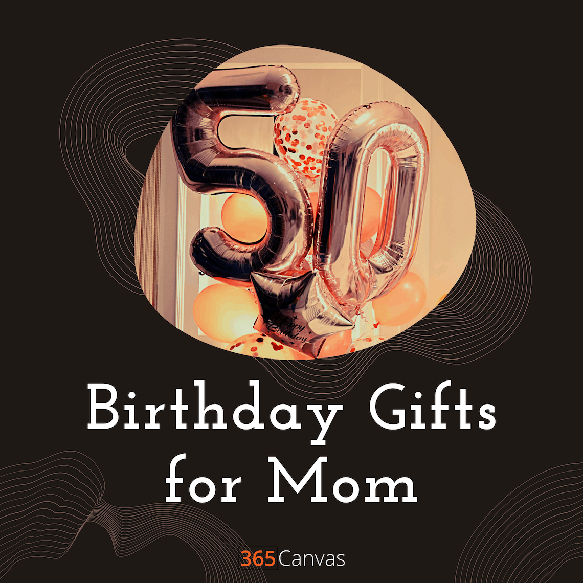 35+ Surprise Birthday Gift Ideas for Mom That She'll Adore