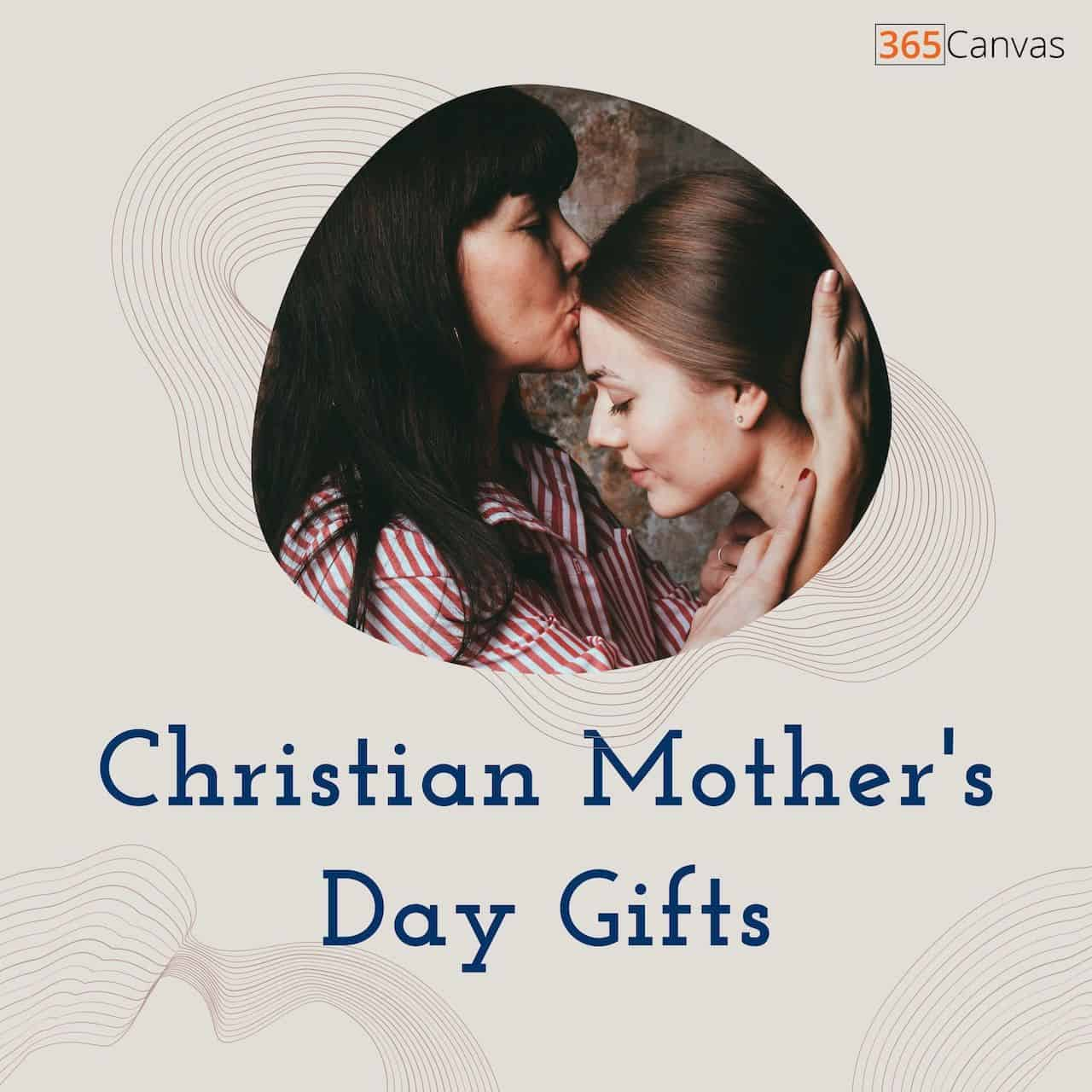 20 Christian Mother's Day Gifts For All Religious Moms (2021)