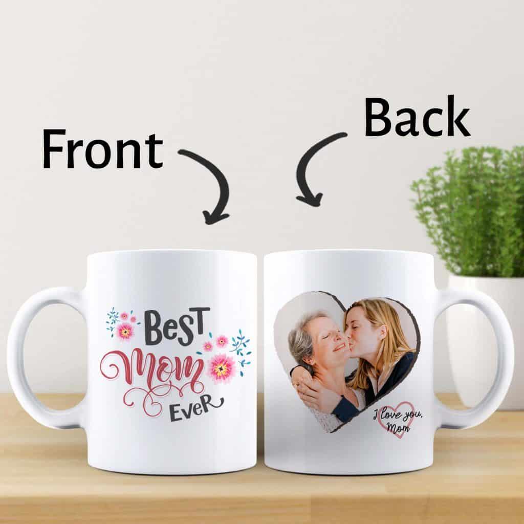 cute mothers day gifts: best mom ever custom photo mug