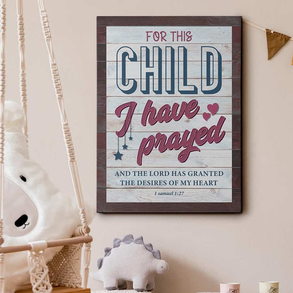 For This Child I Have Prayed Canvas Print Gift For New Moms