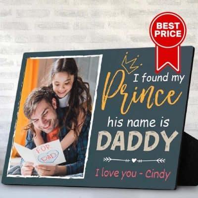I Found My Prince Plaque