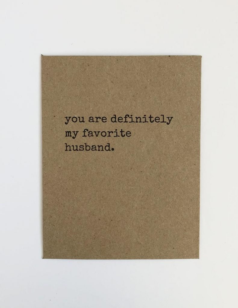funny anniversary gift: you are my favorite husband card
