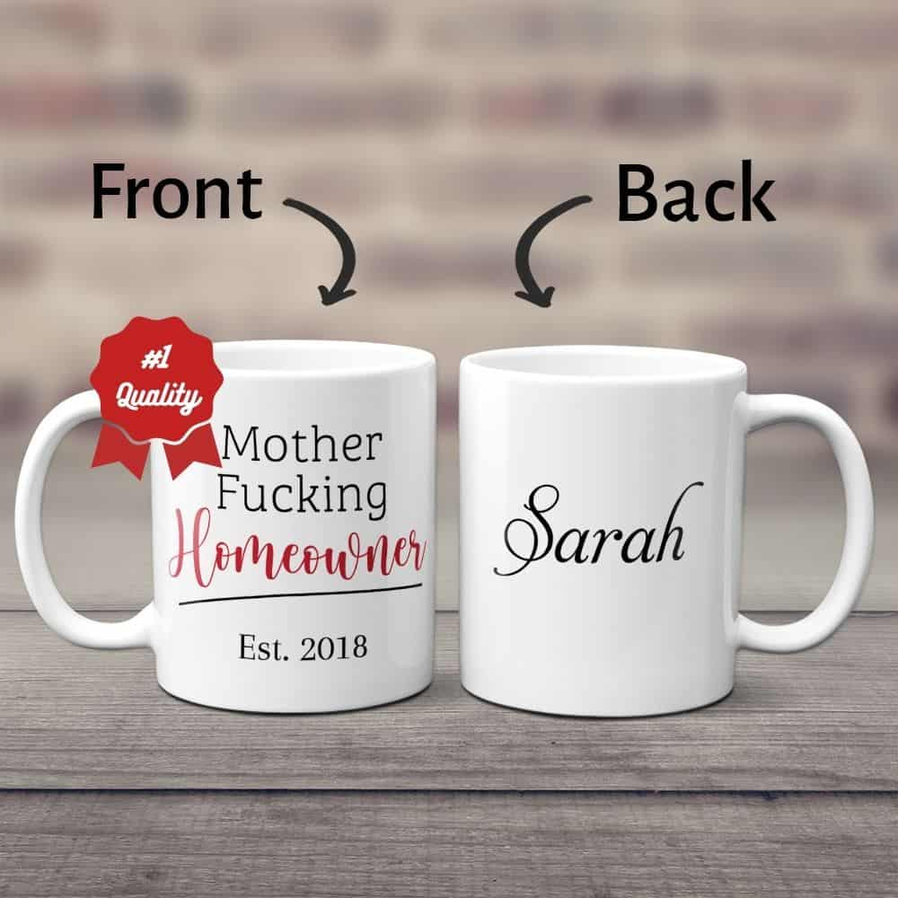 gag housewarming gifts: mother f*cking homeowners custom coffee mugs