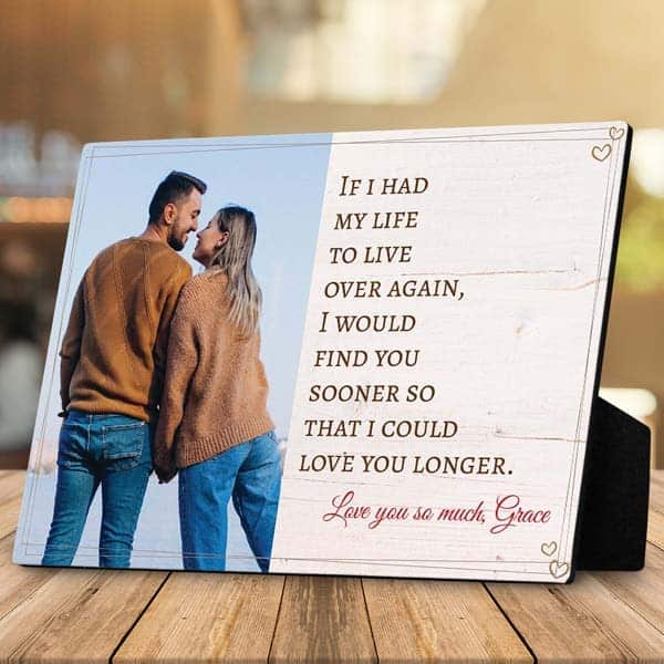 customized gifts for boyfriend: Find You Sooner Loved You Longer Photo Plaque