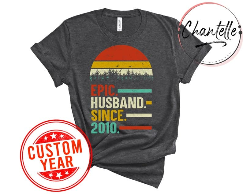 personalized gifts for husband for anniversary: epic husband since t-shirt