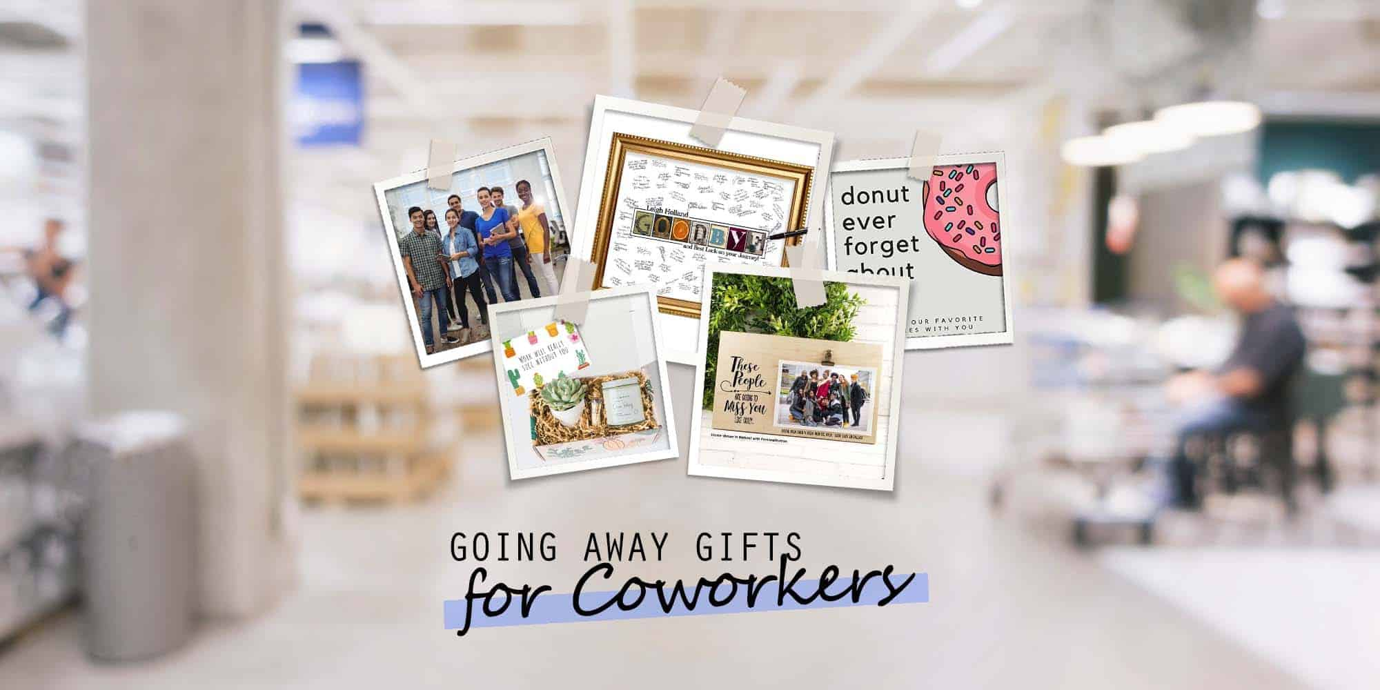 25 Unforgettable Going Away Gifts for Coworkers (2021 Gift Guide)