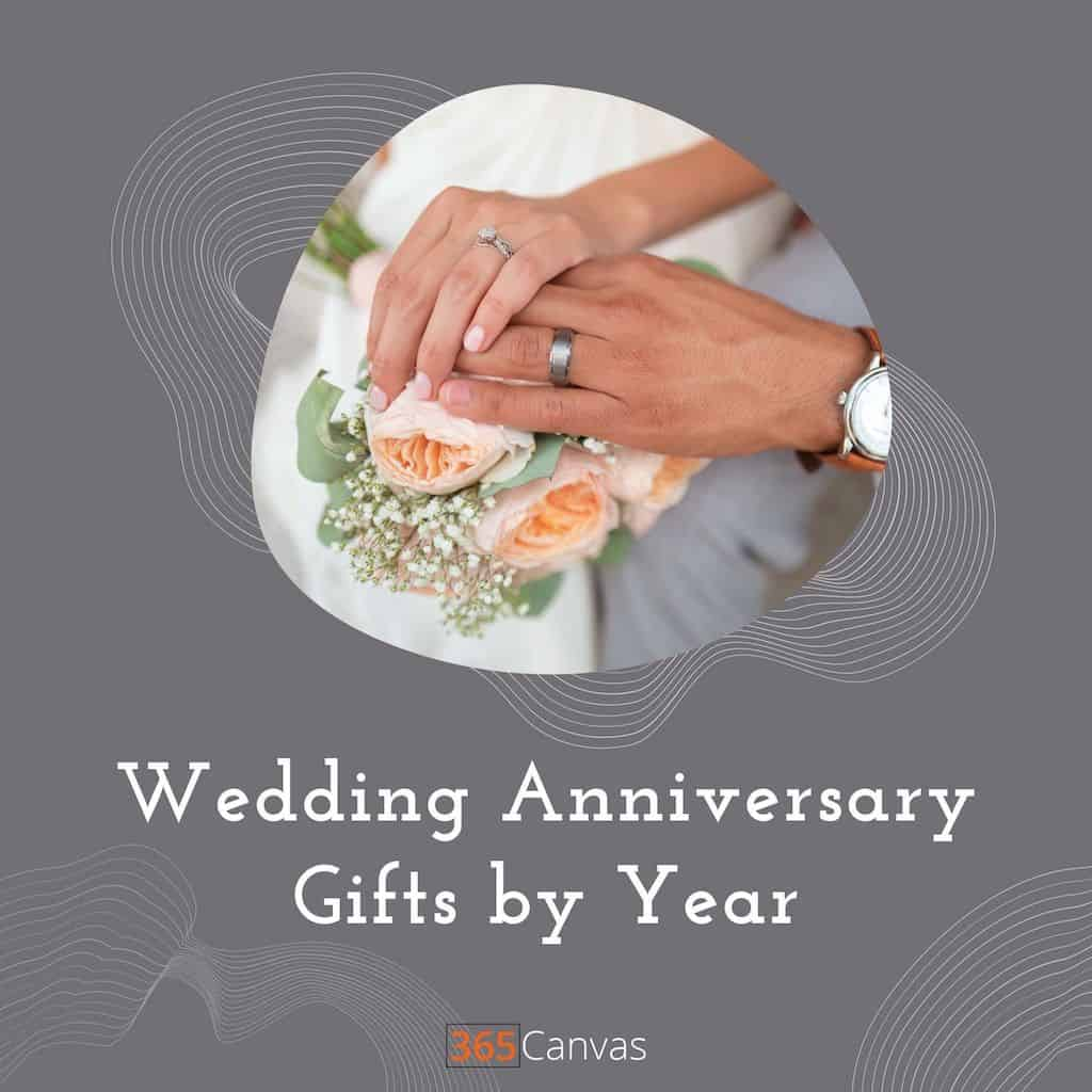 Traditional and Modern Wedding Anniversary Gifts by Year of Marriage